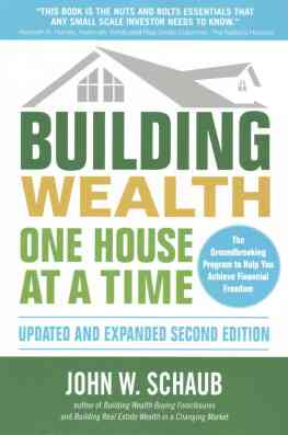 building-wealth-one-house-at-a-time-updated-and-expanded-second-edition-john-w-schaub-9781259643880